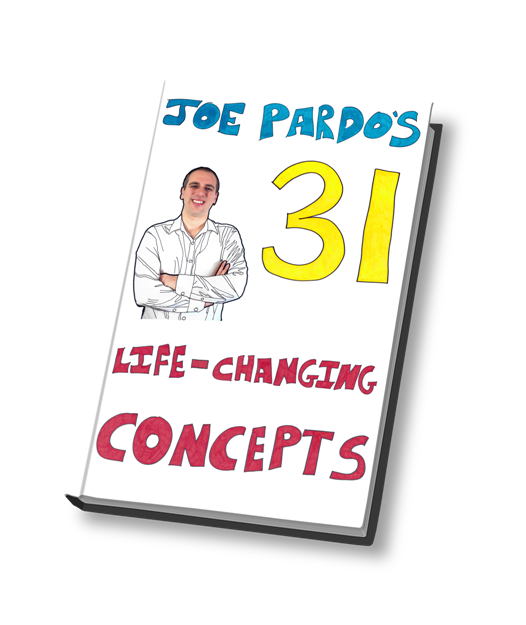 Joe Pardo's 31 Life-Changing Concepts