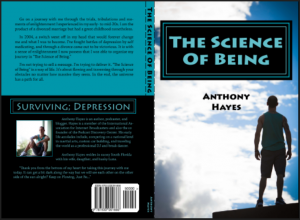 The Science of Being Surviving; Depression by: Anthony Hayes