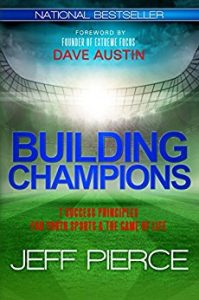 Building Champions by Jeff Pierce