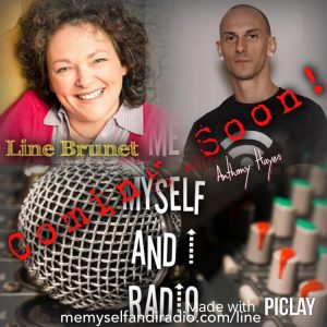 Line Brunet on Me Myself and I Radio Podcast with Anthony Hayes